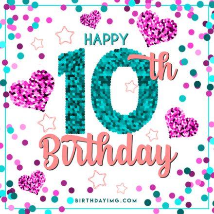 Free 10th Years Happy Birthday Image - birthdayimg.com