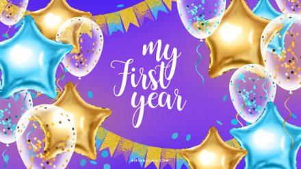 Free My First Year Birthday Wallpaper - birthdayimg.com