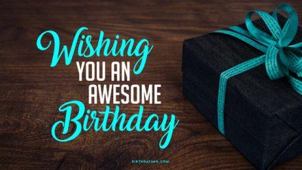 Free Wishing you an awesome Birthday! - birthdayimg.com