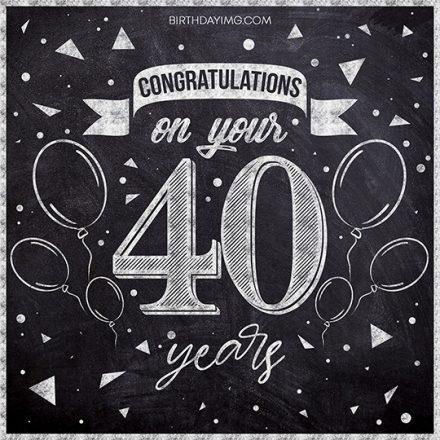 Free 40th Years Happy Birthday Image Chalkboard - birthdayimg.com