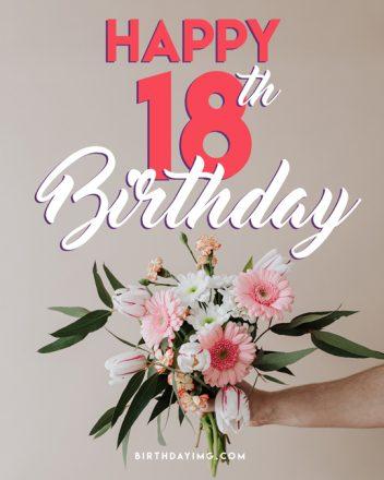 Free 18 Years Happy Birthday Image With Flowers - birthdayimg.com
