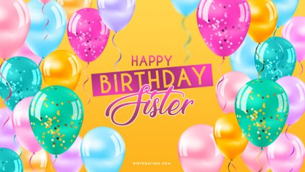 Free For Sisters Happy Birthday Wallpaper With Balloons - birthdayimg.com