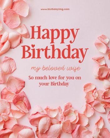 Free Pink Rose Petals Happy Birthday Image for Wife - birthdayimg.com