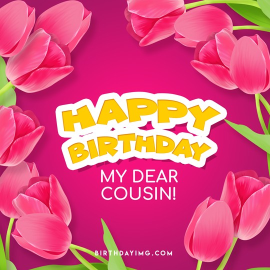 Free Happy Birthday Image For Cousin - birthdayimg.com