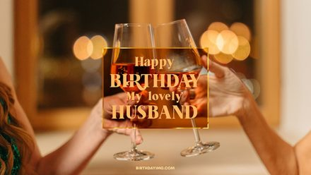 Free For Husband Happy Birthday Wallpaper with Champagne - birthdayimg.com