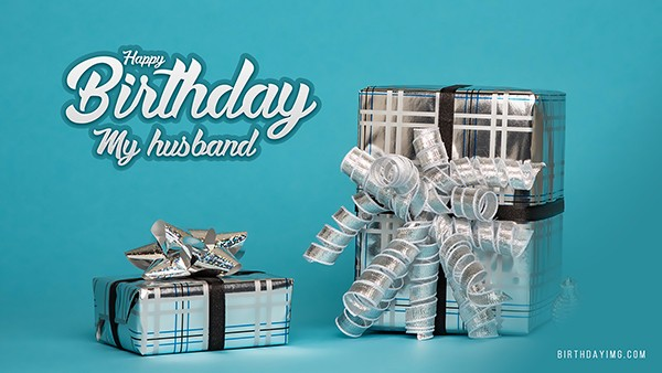 Free For Husband Happy Birthday Wallpaper with Silver Gifts - birthdayimg.com