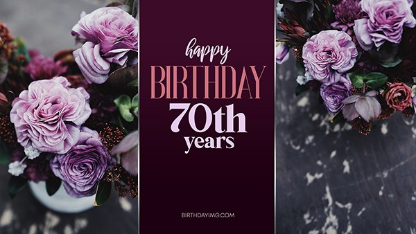 Free 70th Years Happy Birthday Wallpaper with with Roses - birthdayimg.com