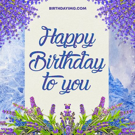 Free Blessings Happy Birthday Image with Lavender - birthdayimg.com