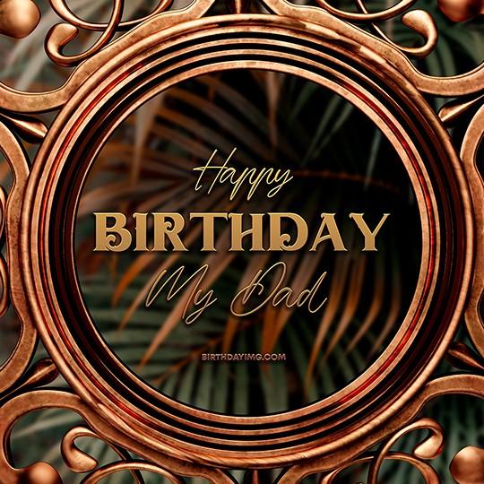Free For Dad Happy Birthday Image - birthdayimg.com