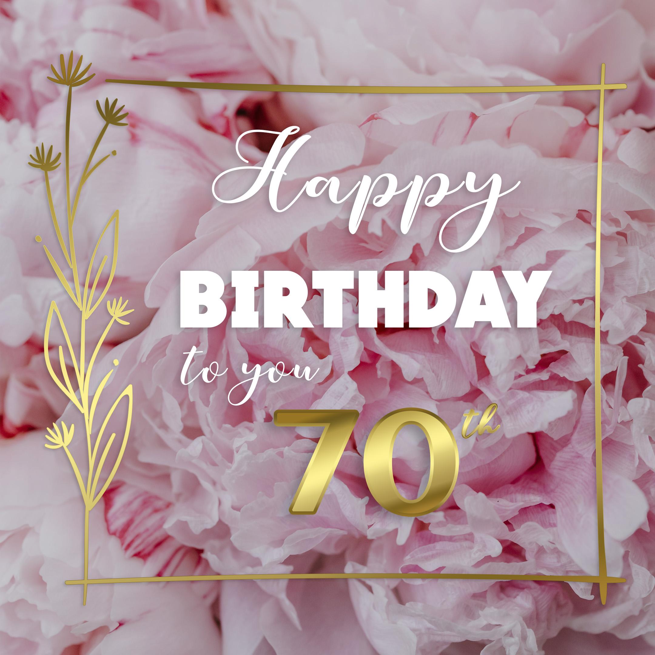 Free 70th Years Happy Birthday Image With Flowers - birthdayimg.com
