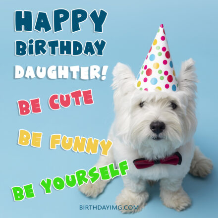 Free Cute Happy Birthday Image For Daughter With Dog - birthdayimg.com