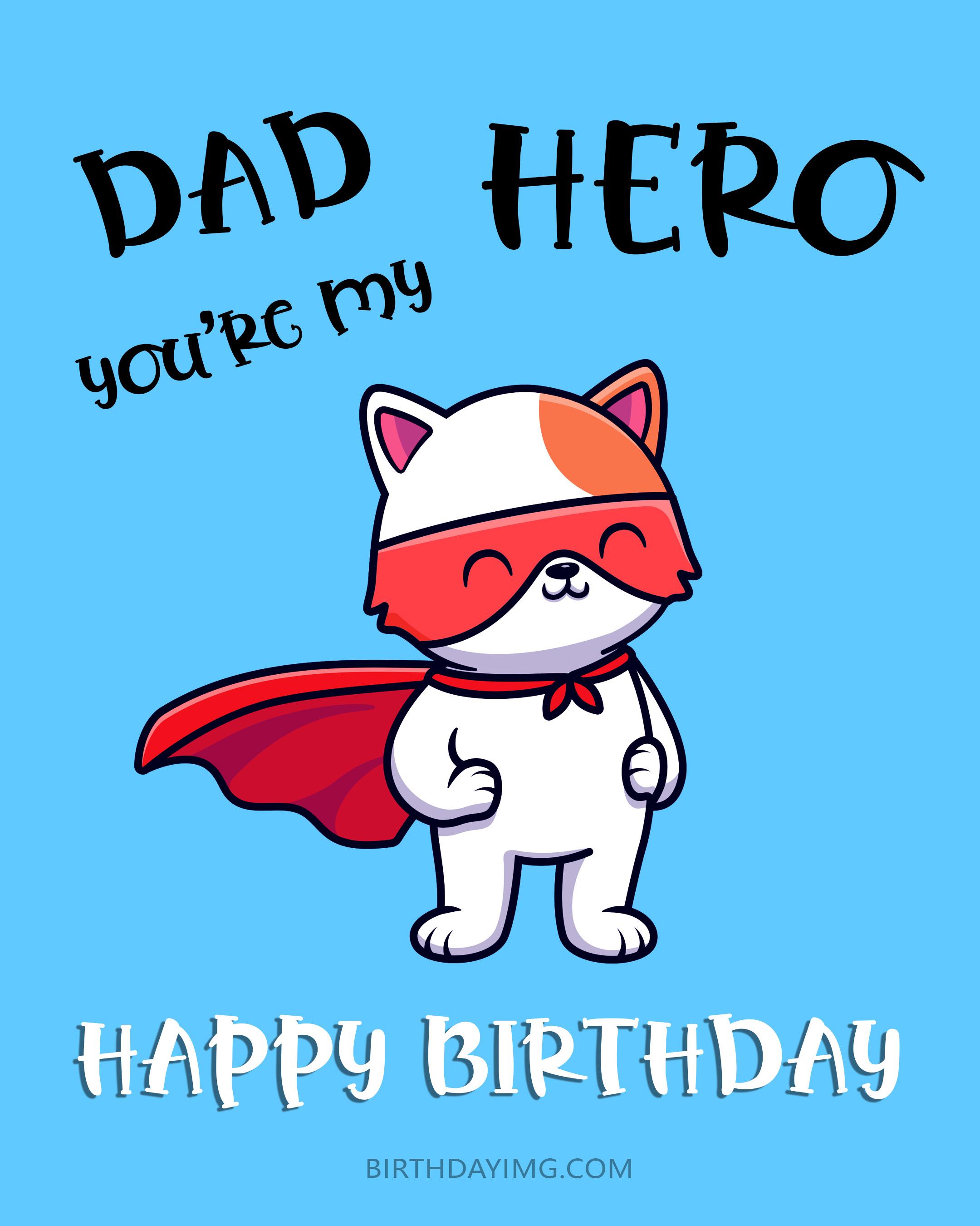 Free Happy Birthday Image For Dad With Super Cat - birthdayimg.com
