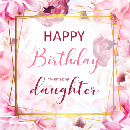 Free Happy Birthday Image For Daughter With Pink Flowers - birthdayimg.com