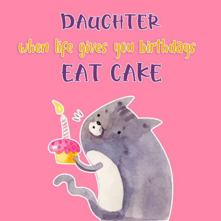 Free Happy Birthday Image For Daughter With Funny Cat - birthdayimg.com