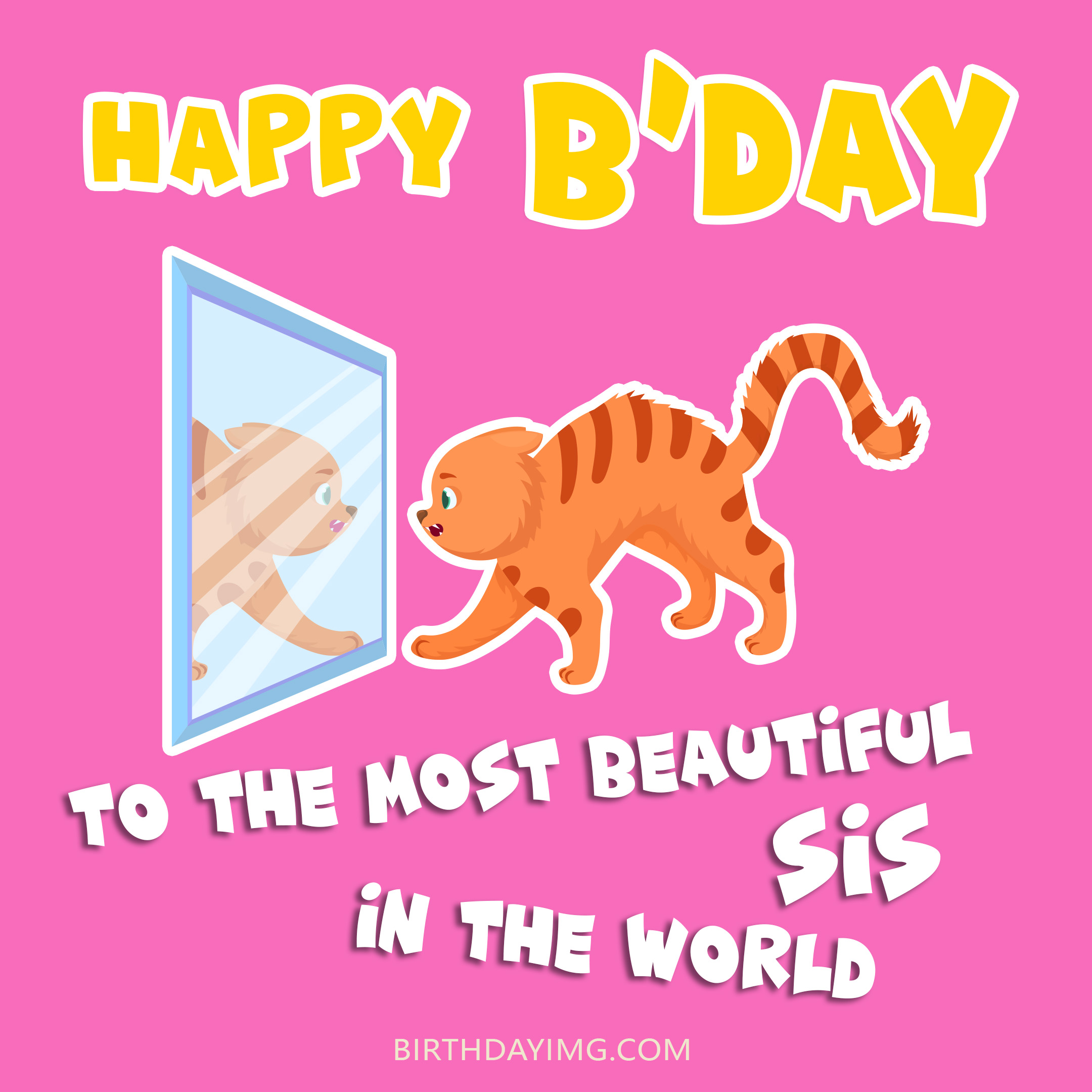 Free Happy Birthday Image For Sister With Funny Cat - birthdayimg.com