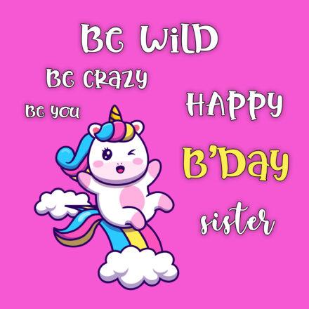 Free Funny Happy Birthday Image For Sister With Unicorn - birthdayimg.com