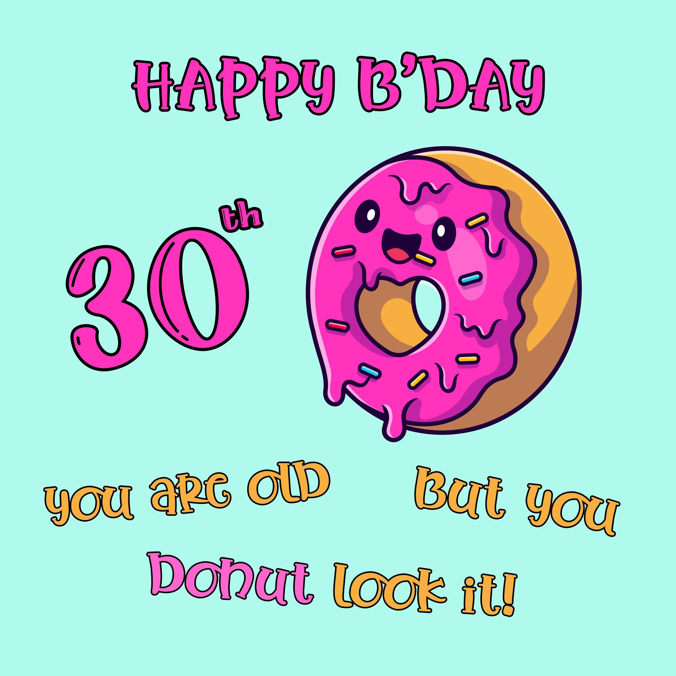 Free Funny 30th Years Happy Birthday Image With Donut - birthdayimg.com