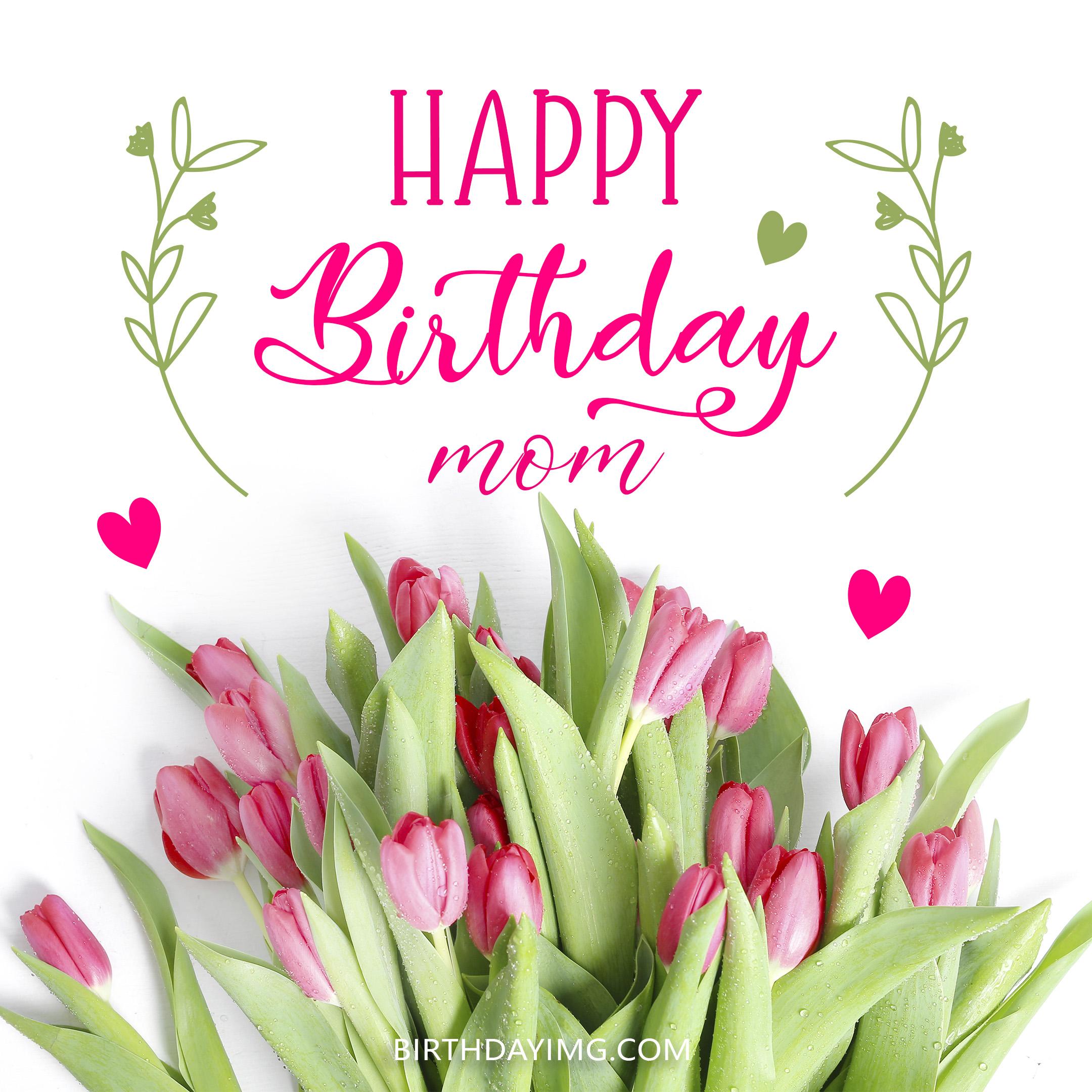 Free Happy Birthday Image For Mom With Pink Tulips - birthdayimg.com
