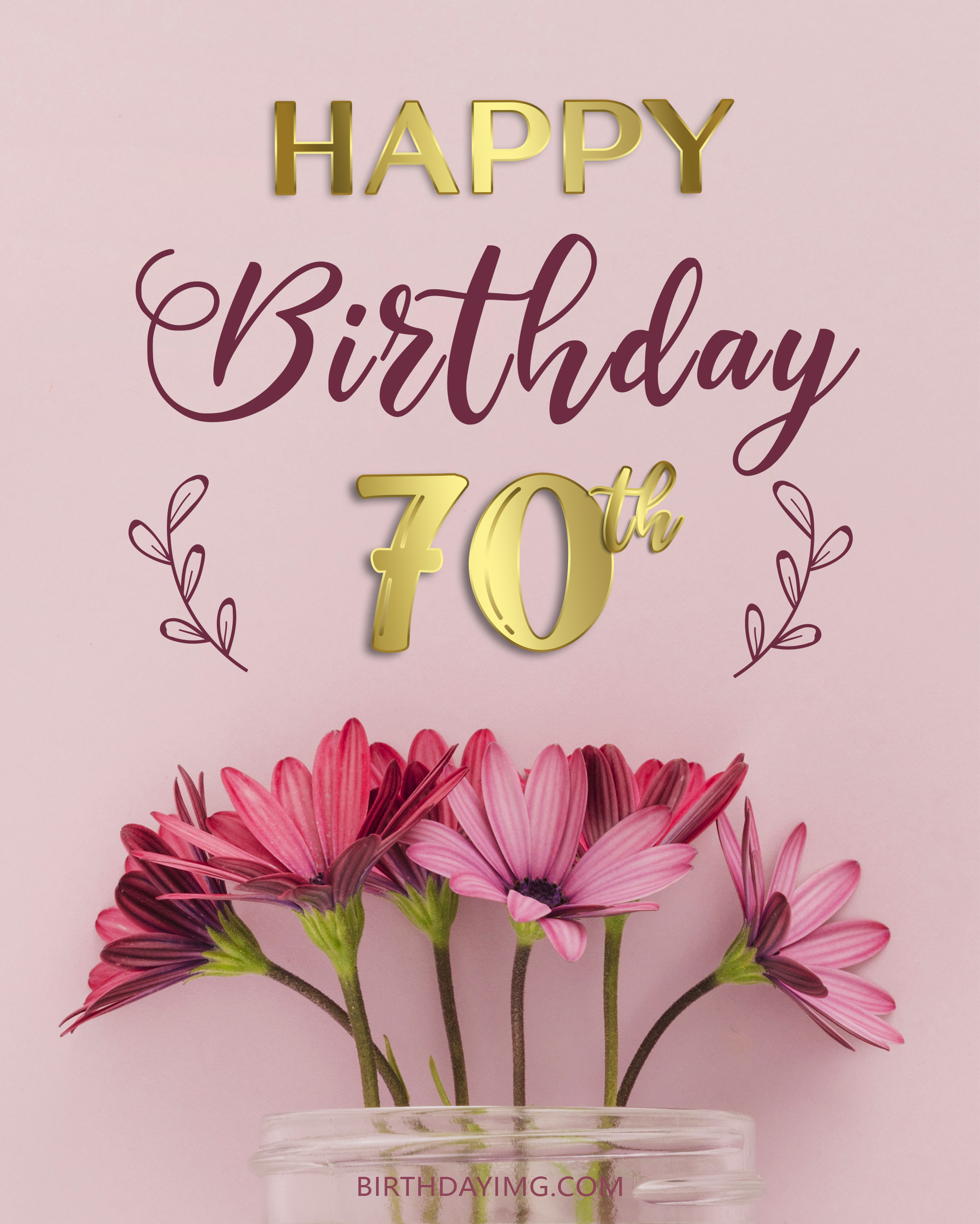 Free 70th Years Happy Birthday Image With Pink Flowers - birthdayimg.com