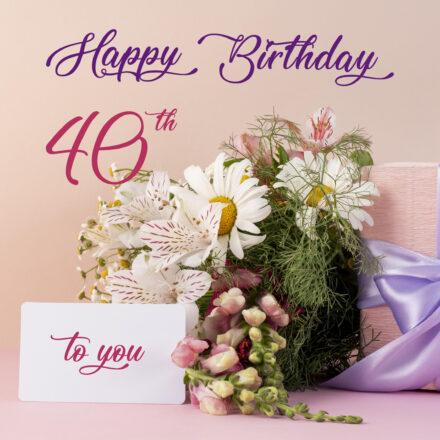 Free 40th Years Happy Birthday Image With Flowers - birthdayimg.com