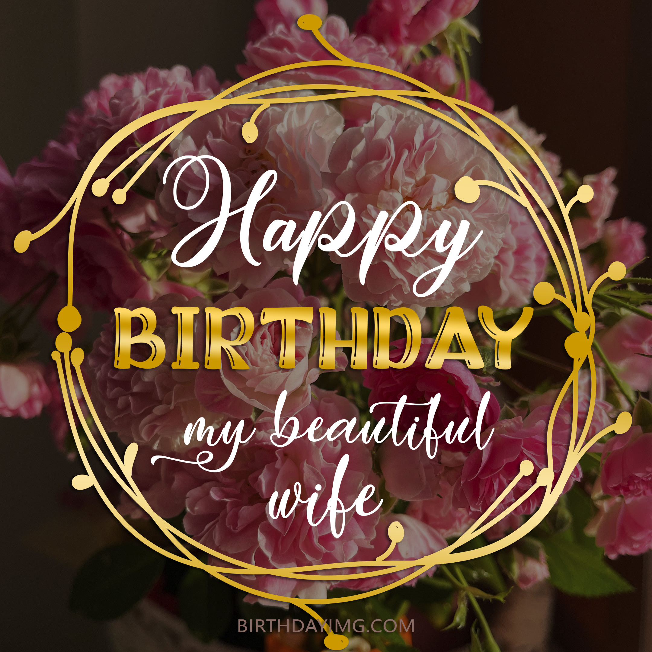 Free Happy Birthday Image For Wife With Peonie Flowers - birthdayimg.com