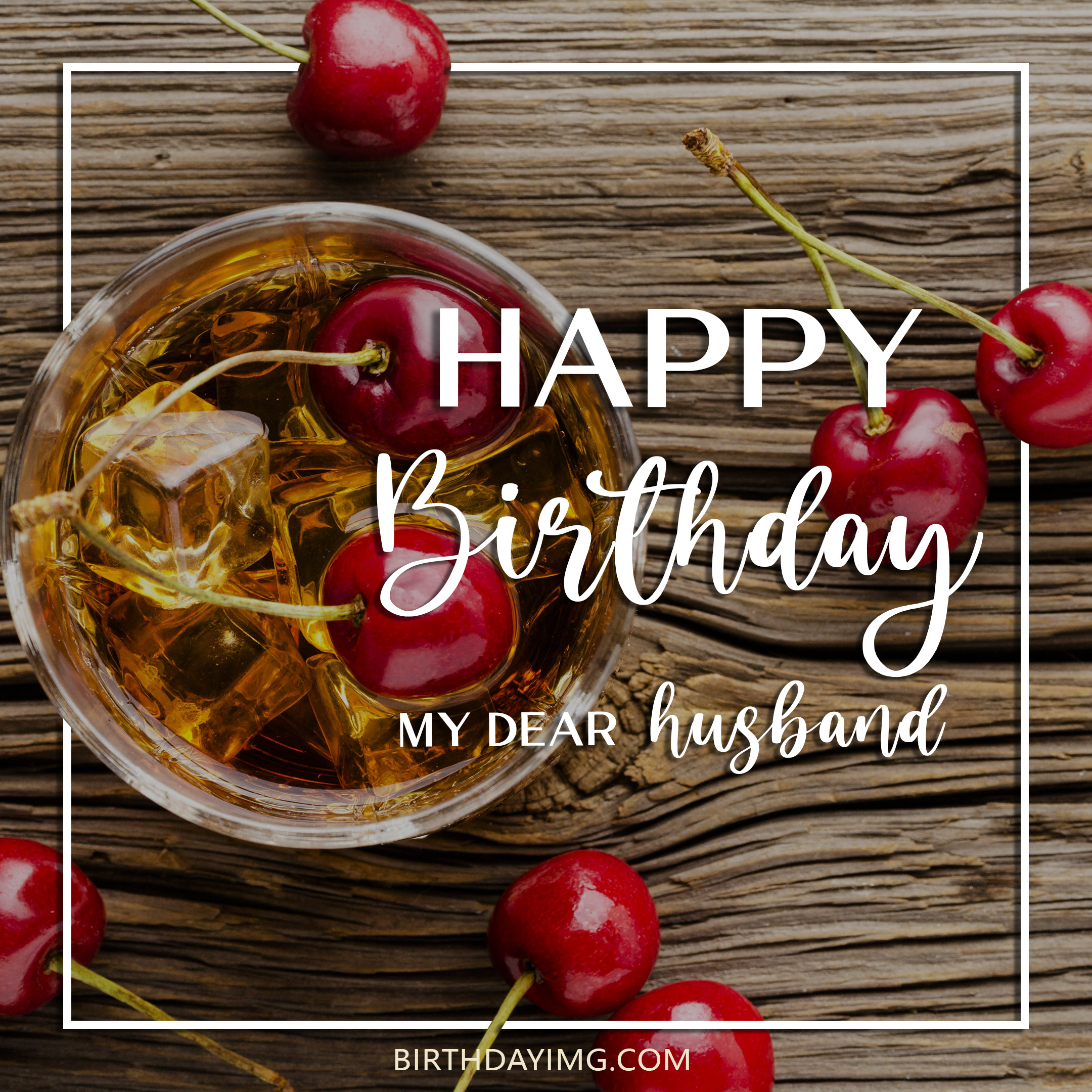 Free Happy Birthday Image For Husband With Glass Of Drink - birthdayimg.com