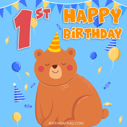 Free 1st Year Happy Birthday Image With Bear And Balloons - birthdayimg.com